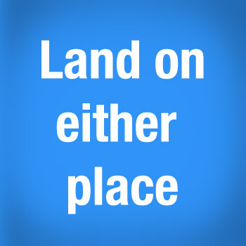 3 - Land On Either