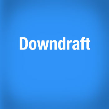 4 - Downdraft